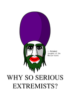 Why So Serious Extremists? by ysosrsmo