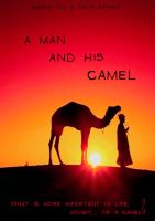 'A Man and His Camel' - Movie Poster by UrgeErGodt by UrgeErGodt