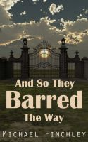 And So They Barred The Way by PattyJansen