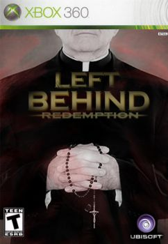 Left Behind: Redemption by Notason89
