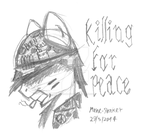 Killing For Peace by Mane-Shaker