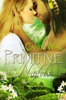 Primitive Nights by LynTaylor