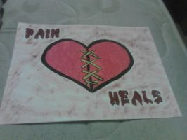 pain heals by maryjane5908