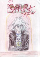 The Bakura Show by MargotlaRue