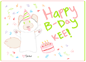 Happy Birthday Kee by Snowluff