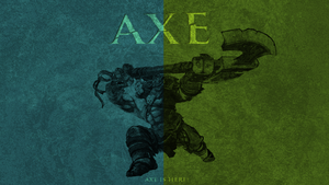 Axe is Here! by Gtande10