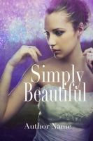 Simply Beautiful stock cover for sale by asharceneaux