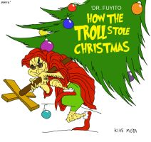 How The TROLL Stole Christmas! by Kikemota