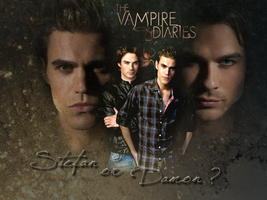 Stefan or Damon ? by HippieSarah94