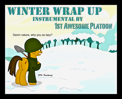 Winter wrap up by FirstAwesomePlatoon