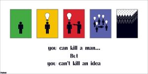 you can't kill an idea by Pedram