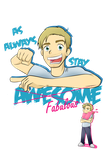 Stay Awesome ft Pewdiepie by xOtakuStarx