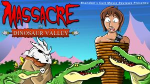Brandon's Reviews - Massacre in Dinosaur Valley by earthbaragon