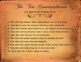 The 10 Commandments: 8manderz8's Comment Policy by 8manderz8