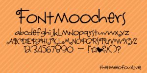 Fontmoochers font. by TheTimeeOfOurLives