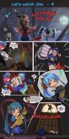 let's catch Jinx #4 by HolyElfGirl