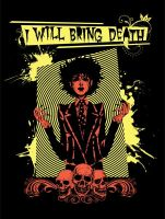 I WiLL BrInG DeATh Shirt by RadiusZero