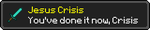 (GIFT) Jesus Crisis! by Mario28037