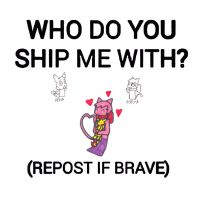 who do you ship me with MeyaDevin by Chrisstiger