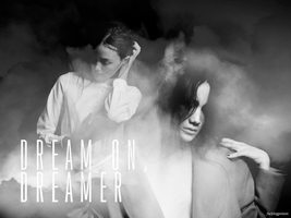 dream on, dreamer by fuckingPOISON