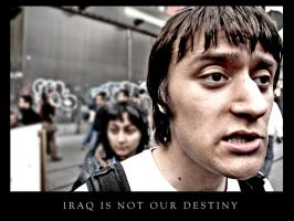 iraq is not our destiny by taludesign