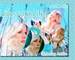 Live Your Life Action -UPDATE- by Luis-Montiel