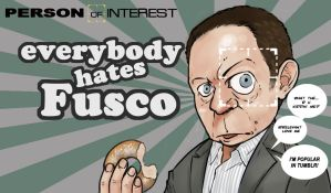 Person of Interest-everybody hates Fusco by monster3x