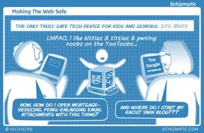 Making The Web Safe by schizmatic
