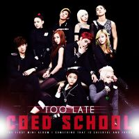 Co-Ed School - Too Late Cover by Cre4t1v31