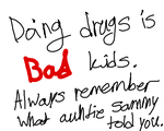 Drugs are bad kids by puppyland25