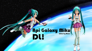 [MMD] Appearance Galaxy Miku -Download! by InvaderMimzi219