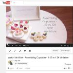 Youtube Video - 1:12 vs 1:24 Cupcake Assembly by Snowfern
