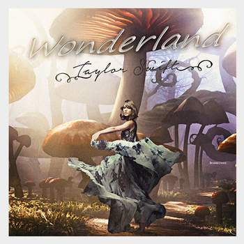 Wonderland - Taylor Swift by kundeisuke
