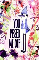 ::You pissed me off:: by phinbellaloveforever
