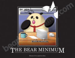 The Bear Minimum by BearBearCreative