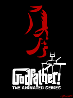 Godfather - The Animated Series by Cool-Hand-Mike