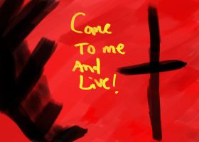 Come To Me And Live by aaron-tuell