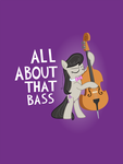 All About That Bass by RadicalFish7