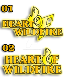 HEART OF WILDFIRE - Logo 01 or 02? by FallenAngelGM