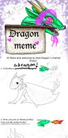 Dragon Meme by meowismygamee