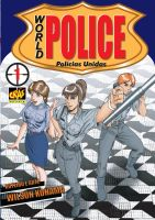 World Police 1 new edition by wkohama
