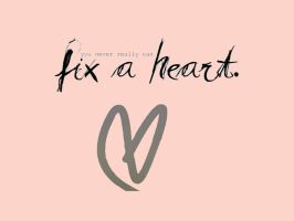 Fix a Heart by Kaitlyn262