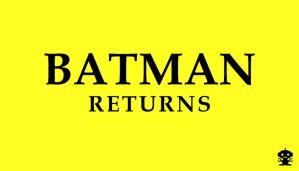 1992 Batman Returns Movie Title Logo by HappyBirthdayRoboto