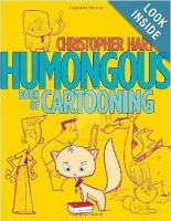 HUMONGOUS BOOK OF CARTOONING by Christopher-Hart