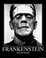 Frankenstein Demotivational by louistherogue