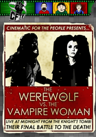 CFTP Presents: The Werewolf vs. The Vampire Woman by Weirdonian