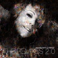 Mariah Carey - The Remixes 2.0 by fabianopcampos