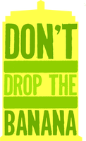 don't drop the banana by morwenvaidt