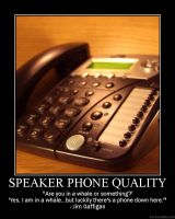 Speaker Phone Quality by Balmung6