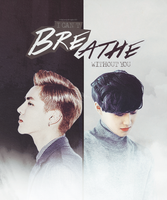 Fanfic: Breathe ft. EXO's Suho and Kris by pocket-girl